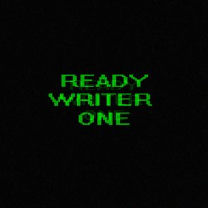 Ready Writer One?